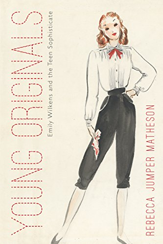 Young Originals: Emily Wilkens and the Teen Sophisticate (Costume Society of America)