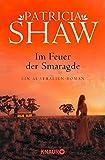 Im Feuer der Smaragde: Ein Australien-Roman (Eine Saga aus dem Tal der Lagunen, Band 3) - Patricia Shaw