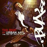 The Beat of Urban Art: Art of Justin Bua