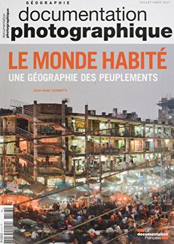 Le Monde Habite.une Geographie des Peuplements-Dossier N 8118