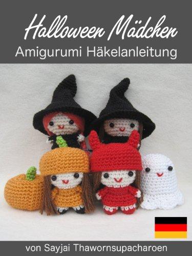 Halloween Mädchen Amigurumi Häkelanleitung (Kleine und niedliche ...
