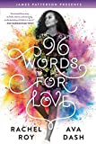 96 Words for Love (English Edition)