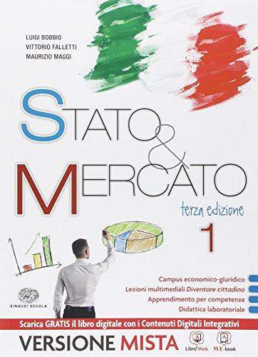 Stato & mercato. Per le Scuole superiori. Con e-book. Con espansione online: 1