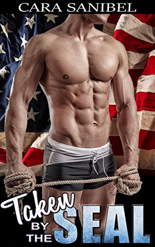 Sanibel Bad (Romance: Taken By The Seal (Bad Boy, Navy Seal) (New Adult Contemporary Romance) (English Edition))
