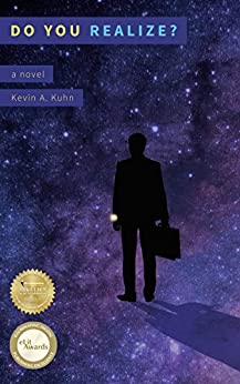 Do You Realize?: A Novel by [Kuhn, Kevin]