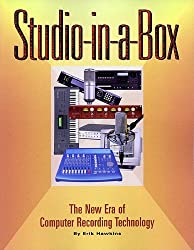 The Studio in a Box: The New Era of Computer Recording Technology by Erik Hawkins (2002-01-31)