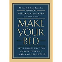Make Your Bed: Little Things That Can Change Your Life...And Maybe the World (English Edition)