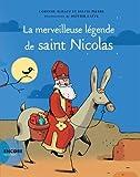 La merveilleuse légende de Saint Nicolas