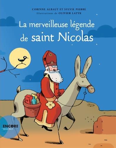 La merveilleuse lgende de Saint Nicolas