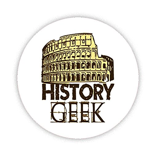 HISTORY GEEK (COLOSSEUM) Button Badge 58mm Large Pinback Pin Back Lapel Novelty Gift