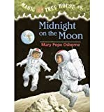 [ MIDNIGHT ON THE MOON (MAGIC TREE HOUSE #08) ] By Osborne, Mary Pope ( Author ) ( 1996 ) { Paperback }