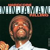 Songtexte von Ninjaman - Hardcore Killing
