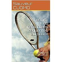 Tennis : Les remontées fréquentes au score: Pour surmonter ce handicap en competition (Fiches de techniques mentales t. 2)
