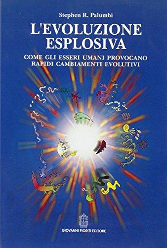 L'evoluzione esplosiva (Scienze) por Stephen Palumbi