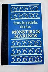 Tras la estela de los monstruos marinos por Paperback