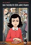 Das Tagebuch der Anne Frank: Graphic Diary - Umgesetzt von Ari Folman und David Polonsky - Ari Folman, David Polonsky, Anne Frank