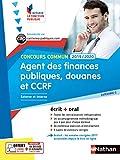 Agent des finances publiques, des douanes et CCRF - Ecrit + Oral - Catégorie C - Concours Commun -...