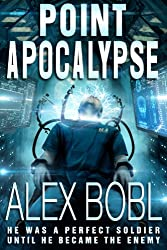Point Apocalypse (a near-future action thriller) (English Edition)