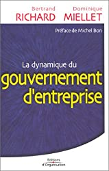 La Dynamique du gouvernement  d'entreprise