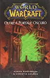 World of Warcraft: Oltre il portale oscuro