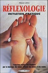 Réflexologie : Initiation pratique
