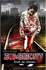 Zombiecity: Stadt der Untoten Taschenbuch