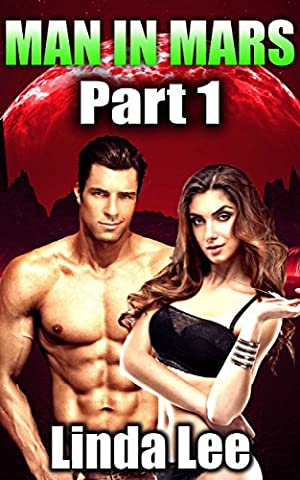 Man in Mars - Part 1 (Alien Shapeshifter Romance)