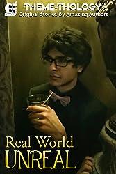 Theme-Thology: Real World Unreal (English Edition)