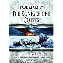 Die Königreiche Gottes 3: Der eiserne Krieg