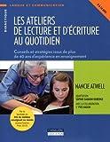 Telecharger Livres Les ateliers de lecture et d ecriture au quotidien Conseils et strategies issus de plus de 40 ans d experience en enseignement (PDF,EPUB,MOBI) gratuits en Francaise