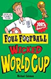 Foul Football Wicked World Cup 2010