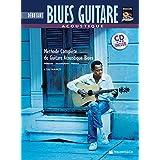 Acoustique Blues Guitare Debutante: Beginning Acoustic Blues Guitar (French Language Edition), Book & CD (Complete Method)