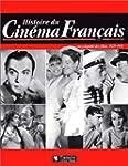 HISTOIRE DU CINEMA FRANCAIS. Encyclop...