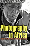Photography in Africa: Ethnographic Perspectives (0)