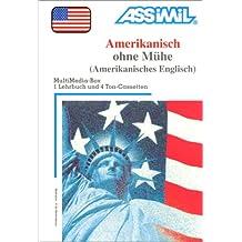 Amerikanisch ohne Mühe (1 livre + coffret de 4 cassettes) (en allemand)