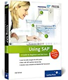 Using SAP: A Guide for Beginners and End Users