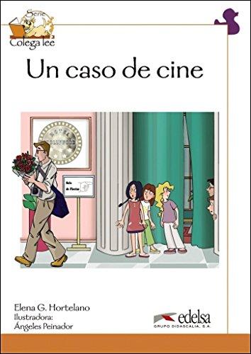 Colega lee 4 - 5/6 un caso de cine (Lecturas - Niños - Colega Lee - Nivel A2)