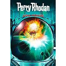 Perry Rhodan: Ara-Toxin (Sammelband): Sechs Romane in einem Band (Perry Rhodan-Taschenbuch 6)
