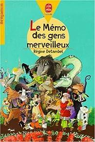 Le mémo des gens merveilleux par Régine Detambel