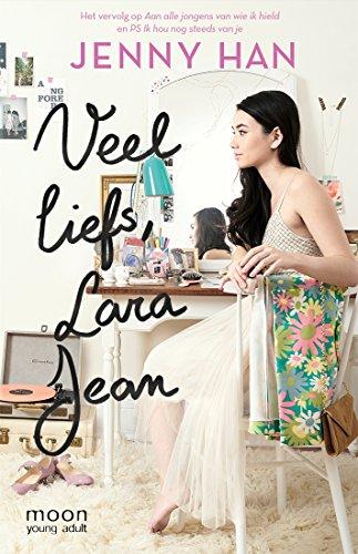 Veel liefs, Lara Jean (Aan alle jongens van wie ik hield Book 3) (Dutch Edition) por Jenny Han