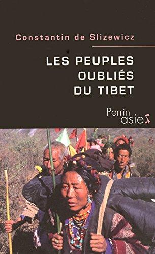 Les peuples oubliés du Tibet par Constantin de Slizewicz