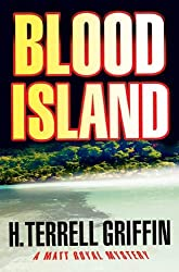 Blood Island: A Matt Royal Mystery (Matt Royal Mysteries)