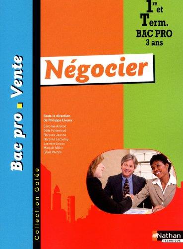 Négocier 1re et Tle Bac Pro 3 ans