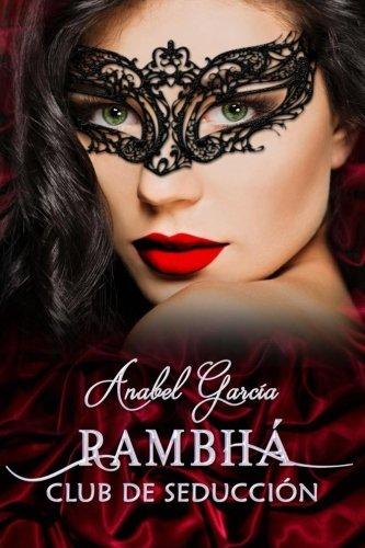 Rambhá: Club de seducción: Volume 1