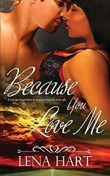 Because You Love Me (Jake & Sabrina) by Lena Hart (2015-10-25)