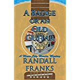 A Badge or an Old Guitar: A Music City Murder Mystery (English Edition)