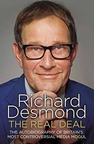 the-real-deal-the-autobiography-of-britains-most-controversial-media-mogul