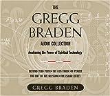 Gregg Braden Audio Collection