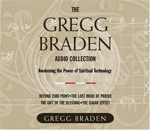 Gregg Braden Audio Collection
