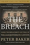 Breach, The: Inside Impeachment and Trial of William Jefferson Clinton